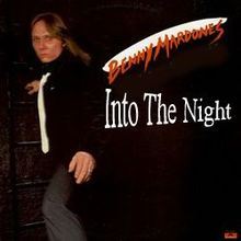 into_the_night_benny_mardones_song